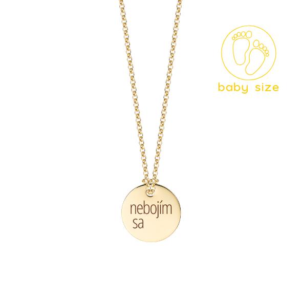 """Zlatý medailón s retiazkou """"nebojím sa"""" BABY"""